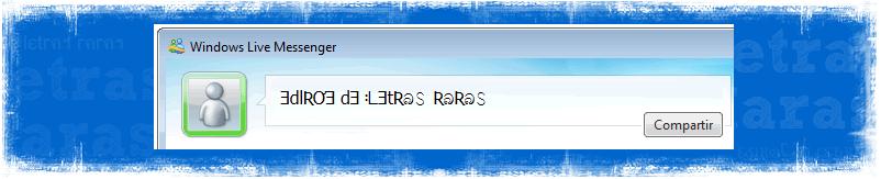 Ejemplo de Letras Raras en el nick de MSN